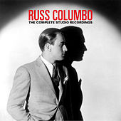The Complete Studio Recordings by Russ Columbo