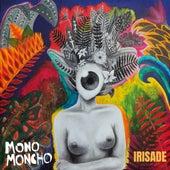 Irisade de Mono moncho