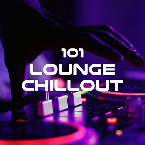 Lounge Chillout 101 - Chillout Themes, Chillout Trance, Chillout Sessions von Soulive