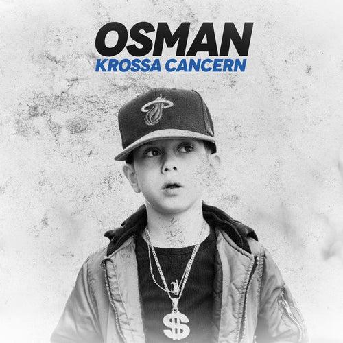 Krossa Cancern de Osman