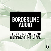 Techno House: Underground Vibes 5 - EP de Various Artists