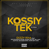 Kossiy tek (The Remix) de Dizzy Kha