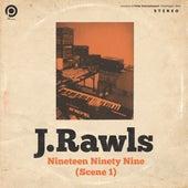 Nineteen Ninety Nine (Scene 1) de J Rawls