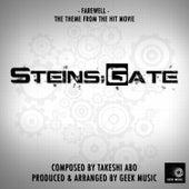 Steins;Gate - Farewell - Main Theme by Geek Music