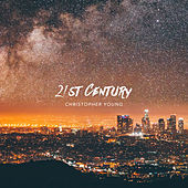 21st Century by Christopher Young