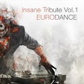 Insane Tribute, Vol. 1: Eurodance de Various Artists