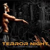 Terror Night Vol. 2 Sounds of the Dead Future de Various Artists