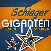 Schlager Giganten (Best of Schlager) by Various Artists