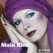 Mein Kind by Su Kramer