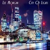 City Of Lights de Lee Morgan
