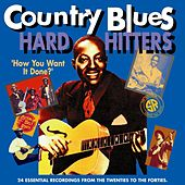 Country Blues Hard Hitters Vol. Two by Various Artists