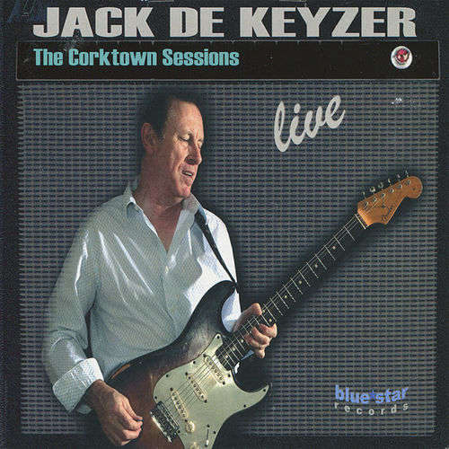 The Corktown Sessions live by Jack De Keyzer