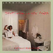 Shot Through The Heart by Jennifer Warnes