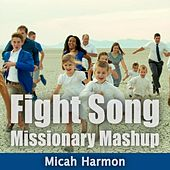 Fight Song (Missionary Mashup) de Micah Harmon