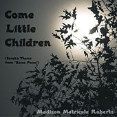Come Little Children (Sarah's Theme from