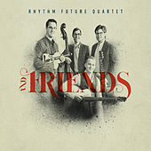 Rhythm Future Quartet and Friends de Various Artists