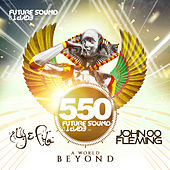 Future Sound Of Egypt 550 - A World Beyond - EP by Various Artists