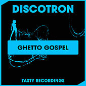 Ghetto Gospel (Radio Mix) fra Discotron