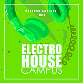 Electro House Campus, Vol. 4 - EP von Various Artists