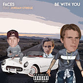Be With You de Faces