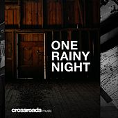 One Rainy Night de Crossroads Music