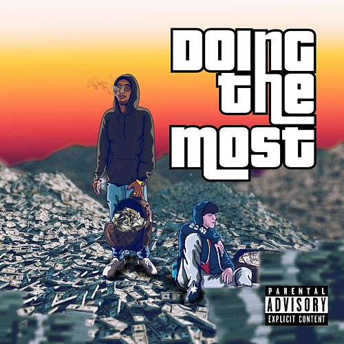Doing the Most by Lil G