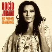 Mis Primeras Grabaciones (Remastered) von Rocio Jurado