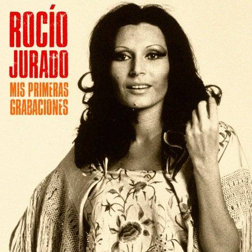Mis Primeras Grabaciones (Remastered) by Rocio Jurado