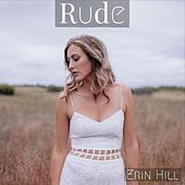 Rude de Erin Hill