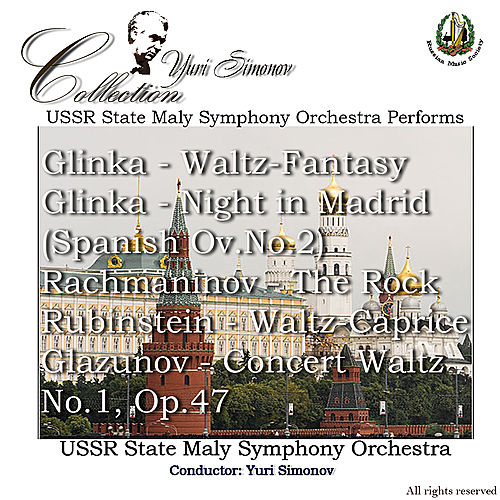 Glinca: Waltz, Night in Madrid - Rachmaninoff: The Rock, et al. by USSR State Maly Symphony Orchestra