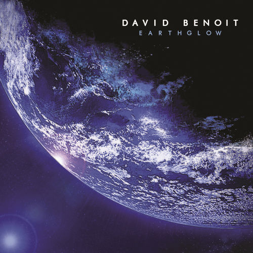 Earthglow by David Benoit