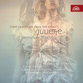 Martinu: Suite from the Opera Juliette, Three Fragments from the Opera Juliette by Various Artists