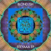 Eeeyaaa Ep di Blond:ish