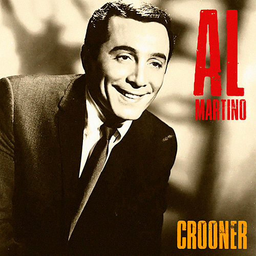 Crooner (Remastered) by Al Martino