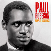 Complete Recordings (Remastered) by Paul Robeson