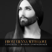 From Vienna with Love by Conchita Wurst