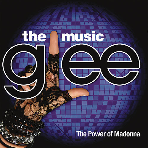 Glee: The Music, The Power Of Madonna by Glee Cast