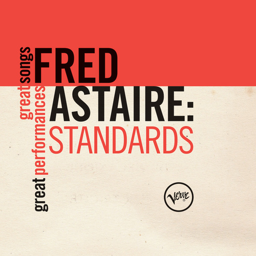 Standards (Great Songs/Great Performances) by Fred Astaire