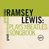 Plays The Beatles Songbook (Great Songs/Great Performances) by Ramsey Lewis