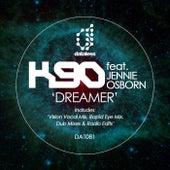 Dreamer (2018 Remixes) von K90