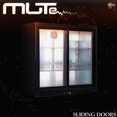 Sliding Doors by Mute