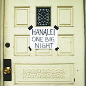 One Big Night by Hanalei