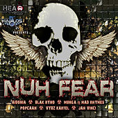 Nuh Fear Riddim de Various Artists