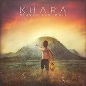Heaven Can Wait de Khara
