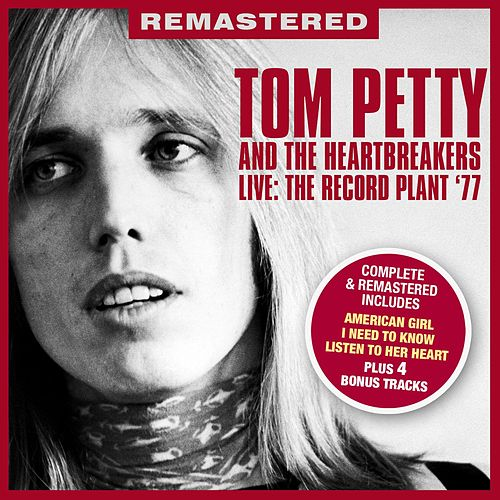 Live: The Record Plant '77 - Remastered + Bonus Tracks de Tom Petty