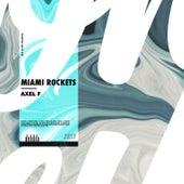 Axel F by Miami Rockets