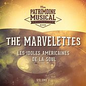Les Idoles Américaines De La Soul: The Marvelettes, Vol. 1 by The Marvelettes
