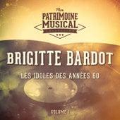 Les idoles des années 60 : brigitte bardot, vol. 1 de Various Artists