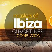 Masters of Ibiza Lounge Tunes Compilation by Various Artists