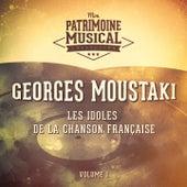 Les idoles de la chanson française : georges moustaki, vol. 1 de Georges Moustaki
